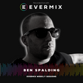 The evermix Weekly Sessions Presents Ben Spalding [PuzzleProjectsMusic]
