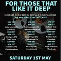 """For Those Who Like It Deep"" House Session 2.5.2021"