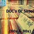 DOC's Ol' Skool Rap/HipHop (80s & 90s) (04.20.16)