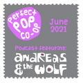 The Perfect Pop Co-op Podcast June 2021