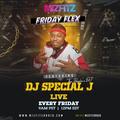 DJ Special J - Friday Flex - 02 Apr 21