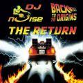 Dj Noise - The return back to the origins