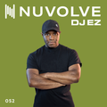 DJ EZ presents NUVOLVE radio 052