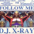 Follow Me 2016 (mixed by X-ray) (PLEASE FAV & REPOST WITHIN MIXCLOUD) Thanks. X