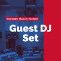 Guest DJ Set (Roberto by Anthony Suarez - Puerto Rico)