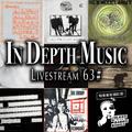 In Depth Music Livestream 63# (27-07-2021)