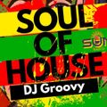SOUL OF HOUSE   Guest Mix by DJ Groovy   sunradio.co
