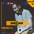 Focus On The Beats - Podcast 060 By Shiyam