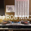 DJ Rob Mixx Radio # 3