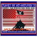PLANET OF HIP-HOPCRISY 2 = A Tribe Called Quest, Cypress Hill, Queen Latifah, Jungle Brothers, N.W.A