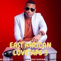 DJ JAY T EAST AFRICAN LOVETAPE 3