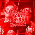 Played some Soul and RnB records   21.7.2020
