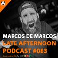 Abel Ortiz presents Late Afternoon #083 - Marcos De Marcos