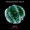 Renaissance Radio #013 - Rob Hes