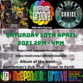 Independent Groove #154 - April 2021