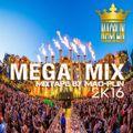 [Mao-Plin] - Mega Mix 2K16 {Breakbeat} (Mao-Plin Edit)