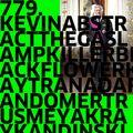 779. NEW KEVIN ABSTRACT | THE GASLAMP KILLER | BLACK FLOWER | KAYTRANADA | RANDOMER | TRUS'ME |