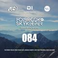 Holbrook & SkyKeeper - Immortal Radio 084