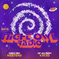Night Owl Radio 319 ft. Kayzo and Westend