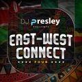 Dj Presley - East-West Connect 4