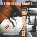 DJ Birdsong Meets The Soul Rocker Mixing Good Stuff