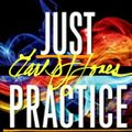 Just Practice!!! mixed and Produced by Earl DJ Jones