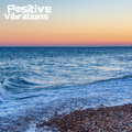 """POSITIVE VIBRATIONS """"Soothing, uplifting, Soulful & eclectic, feel good Music"""" (1BTN193)"""