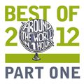 Around The World In 1 Hour @ Mousiko Kanali 105.1 _ Best of 2012 pt.1