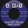 XRAYSOULCLUB MIX#5 - TAKE MY HEART AND SOUL