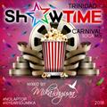 SHOWTIME - TRINIDAD CARNIVAL SOCA MIX by DJ MIKA RAGUAA (2018)
