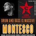 MONTESCO @ Drum And Bass is Massive (Bakala Radio)_29/dic/2020