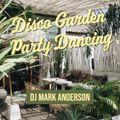 Disco Garden Party Dancing