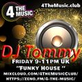 DJ Tommy Set 2 @ 4 The Music House Mix 30th Apr 2021