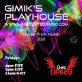 GIMIK'S PLAYHOUSE  MY PRIDE 2021
