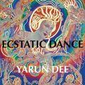 DJ YARUN DEE • ECSTATIC DANCE AT HET GROTE FIJNE SUMMER FESTIVAL NL • 4th of september 2020
