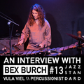 Jazz Standard: Vula Viel Bandleader and Percussionist Bex Burch.