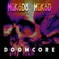 Működő Működ episode 6.: Doomcore @ Lahmacun.hu, August 2019