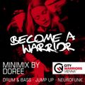 Become_A_Warrior - Minimix Series (Mixed by Doree)