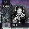 Thalia @ Elysium Festival 2018