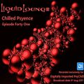 Liquid Lounge - Chilled Psyence (Episode Forty One) Digitally Imported Psychill August 2017
