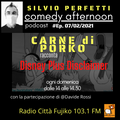 Carne di Porko Comedy Afternoon: podcast del 7 02 2021