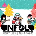 Tru Thoughts Presents Unfold 06.12.20 with Khruangbin, Quantic, Nancy Wilson