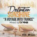 Divine - Destination Sunshine (A Voyage Into Trance) 061 (04-09-2020)