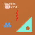 Temporary Playscapes