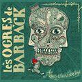 Jukebox- Mathilde des Ogres de Barback _ Amours Grises et Colères Rouges