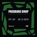 Pressure Drop 129 - Diggy Dang | Reggae Rajahs [28-12-2018]
