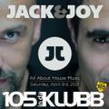 Jack & Joy - All About House Music (Ep 105 April 2021)