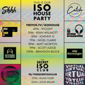 ISO HOUSE PARTY LIVE 2ND MAY 2020 - TURN IT UP!!!