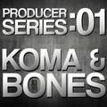 Producer Series: 01 Koma & Bones
