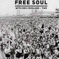 03.04.21 Free Soul - Des Cridland #TWR2 #extra